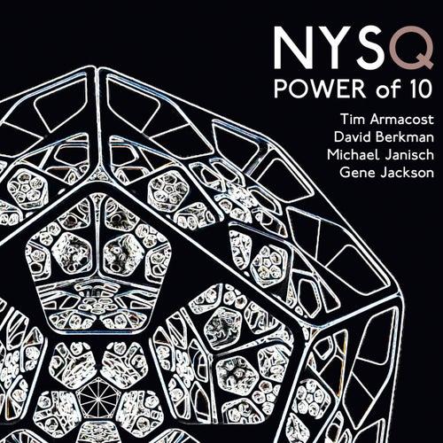 Power of 10 (feat. Tim Armacost, David Berkman, Michael Janisch & Gene Jackson) von New York Standards Quartet