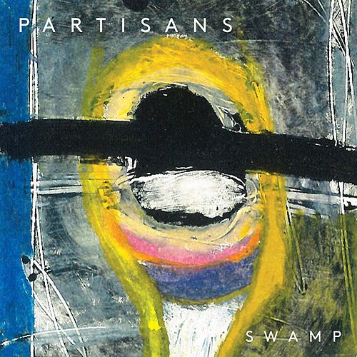 Swamp de The Partisans