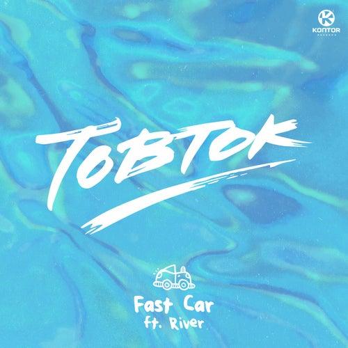 Fast Car von Tobtok
