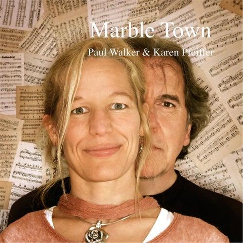 Marble Town by Paul Walker