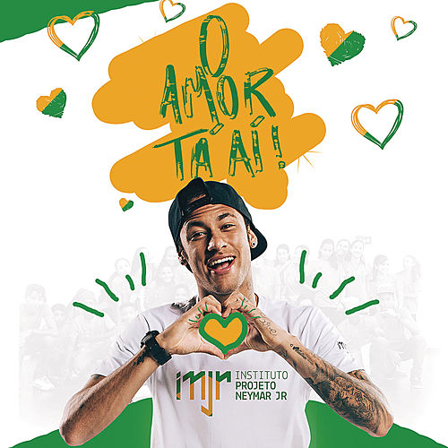 O Amor Ta Aí by Neymar Jr