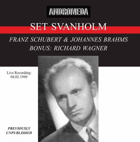 Set Svanholm Sings Schubert, Brahms & Wagner de Set Svanholm