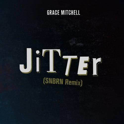 Jitter von Grace Mitchell