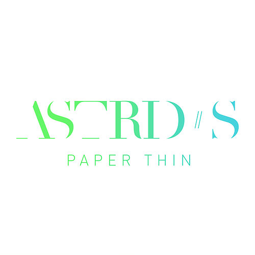 Paper Thin (Live From Studio) von Astrid S