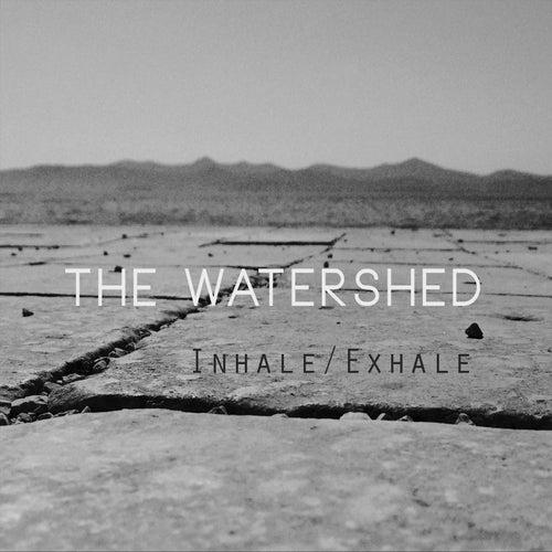 Inhale/Exhale de Watershed