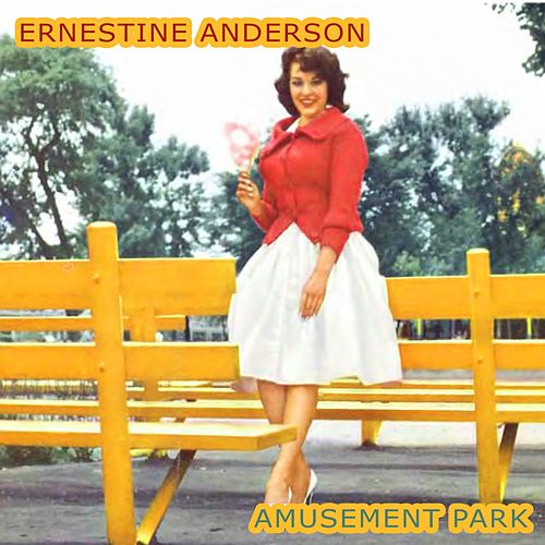 Amusement Park by Ernestine Anderson