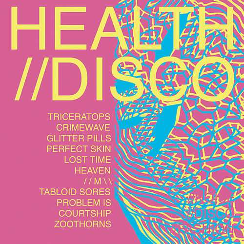 Disco (V3) by HEALTH