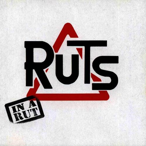 In A Rut von Ruts