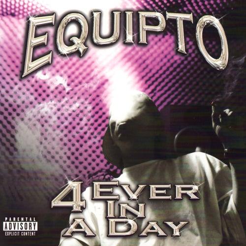 4 Ever In a Day (LP) de Equipto