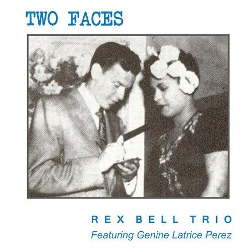 Two Faces de Rex Bell Trio