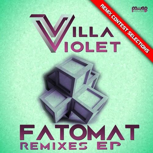 Fatomat - EP by Villa Violet