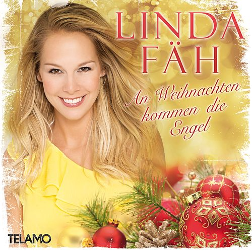An Weihnachten kommen die Engel by Linda Fäh