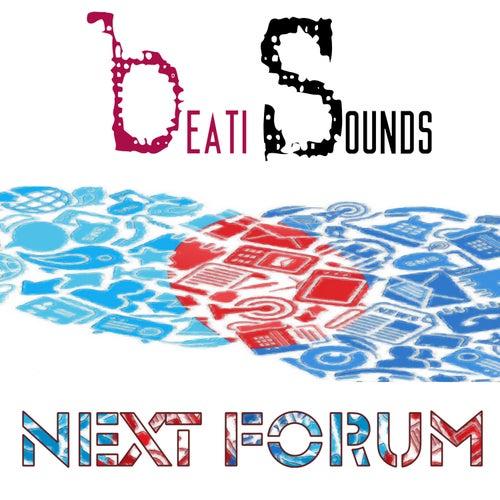 Next Forum - Single by Beati Sounds