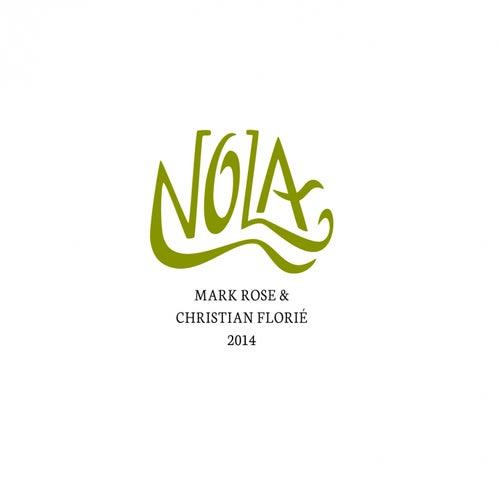 Nola von Christian Florié Mark Rose