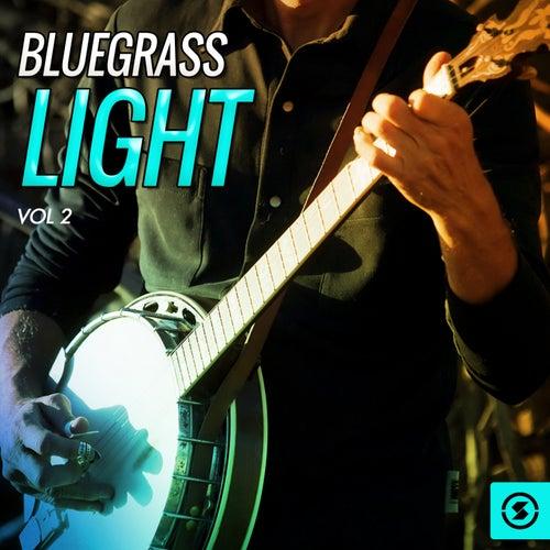Bluegrass Light, Vol. 2 de Various Artists