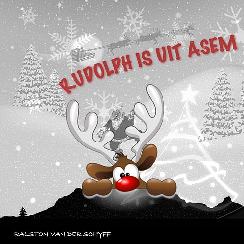 Rudolph Is Uit Asem by Ralston Van Der Schyff