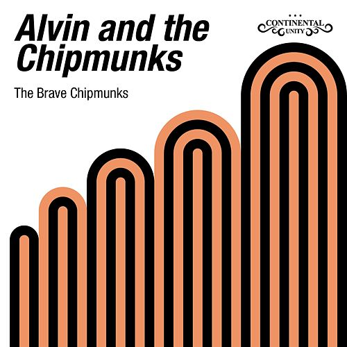 The Brave Chipmunks de The Chipmunks