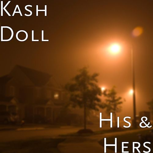 His & Hers de Kash Doll