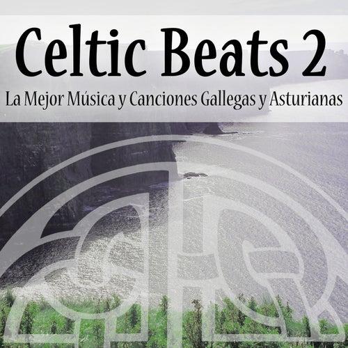 Celtic Beats Vol.2: La Mejor Música y Canciones Gallegas y Asturianas by Various Artists