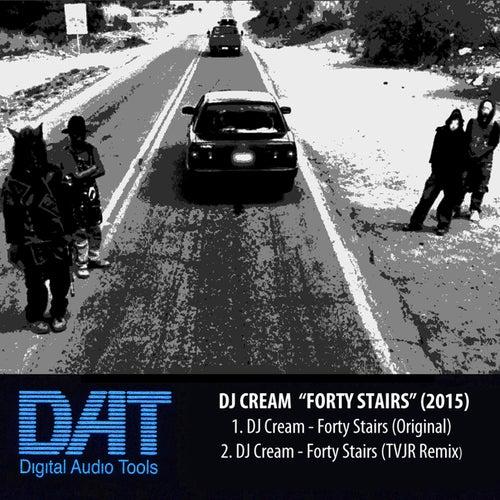 Forty Stairs de DJ Cream