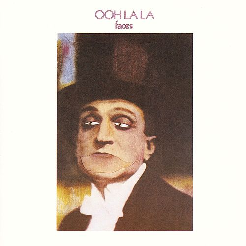 Ooh La La by Faces