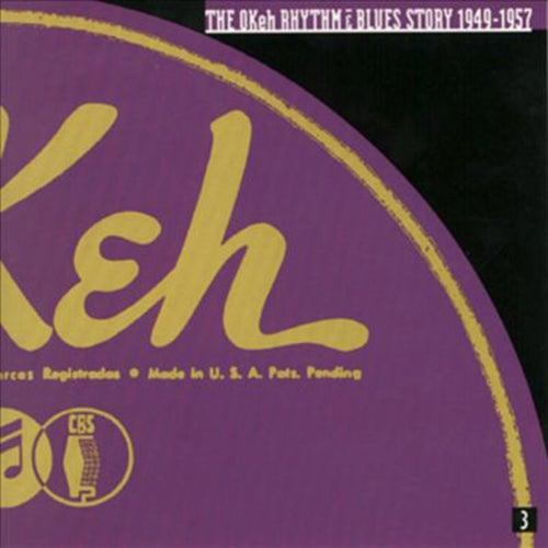 The OKeh Rhythm & Blues Story 1949-1957: Volume 2 by Various Artists