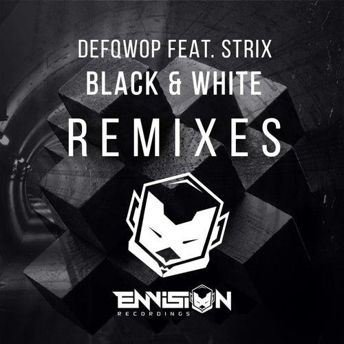 Black & White Remixes (feat. Strix) de Defqwop