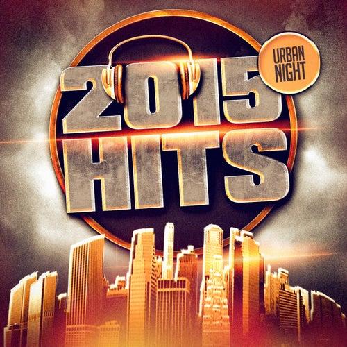 2015 Hits (Urban Nights) de DJ Hits