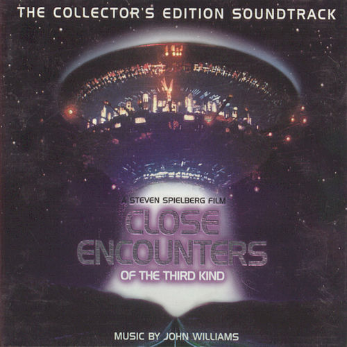 Close Encounters Of The Third Kind by John Williams