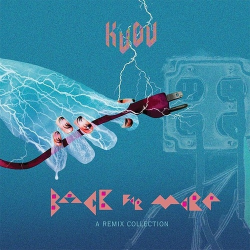 Back For More: A Remix Collection by Kudu