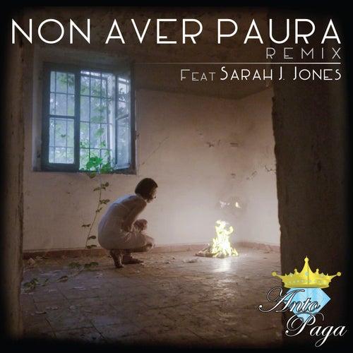 Non aver paura (Remix) by Anto Paga