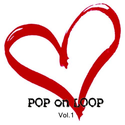 Pop on Loop, Vol. 1 de Various Artists