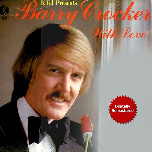 With Love (Remastered) by Barry Crocker