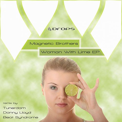 Woman With Lime by Magnetic Brothers
