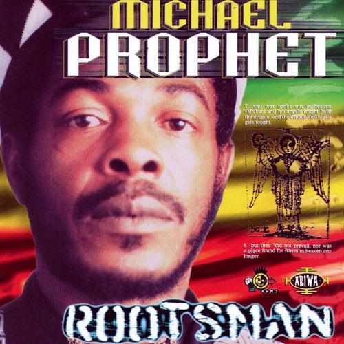 Rootsman by Michael Prophet