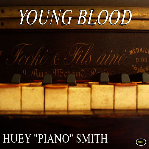 Young Blood by Huey