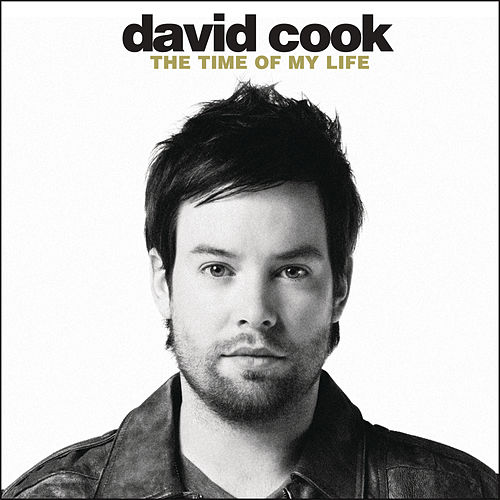 The Time Of My Life de David Cook