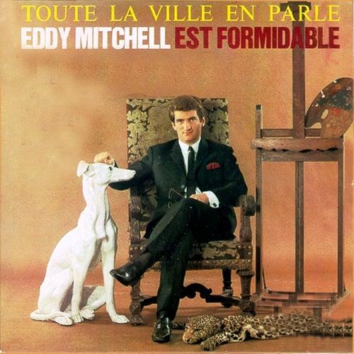 Toute la ville en parle by Eddy Mitchell
