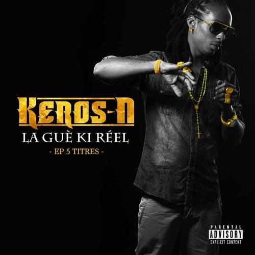 La guè ki réel de Keros-n