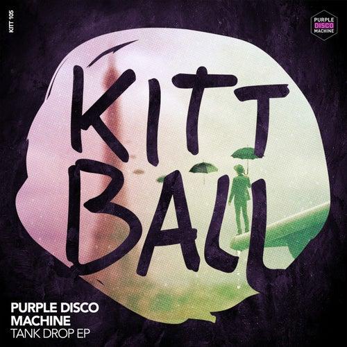 Tank Drop EP von Purple Disco Machine