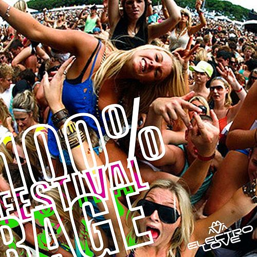100% Festival Rage - EP by Various Artists