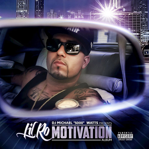 Motivation by Lil Ro