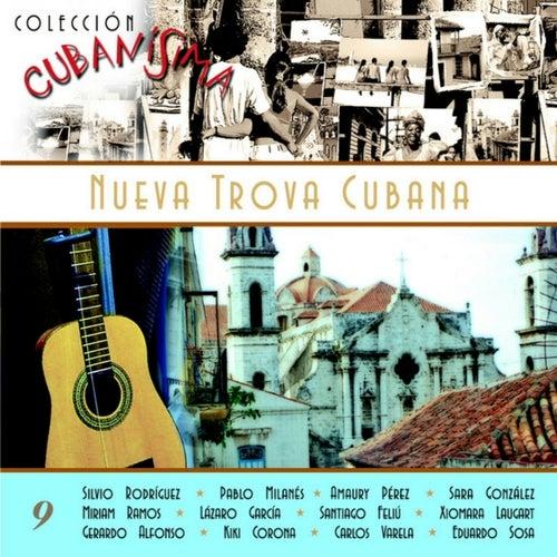 Colección Cubanísima Vol. 9 - Nueva Trova Cubana de Various Artists