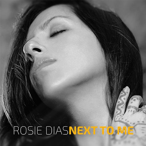 Next to Me de Rosie Dias