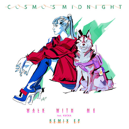 Walk With Me - Remixes by Cosmo's Midnight
