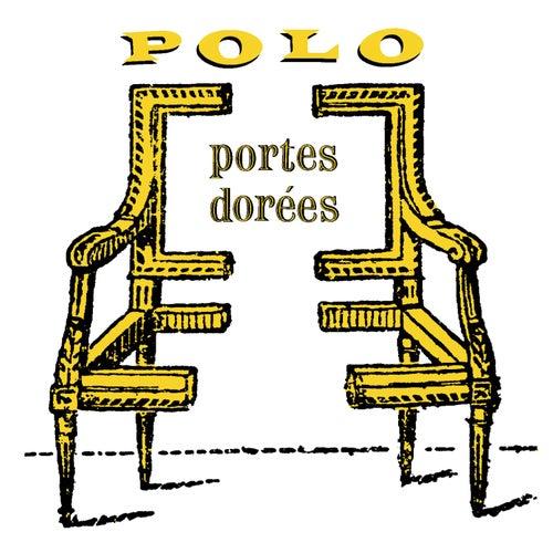 Portes dorees de Polo & Pan