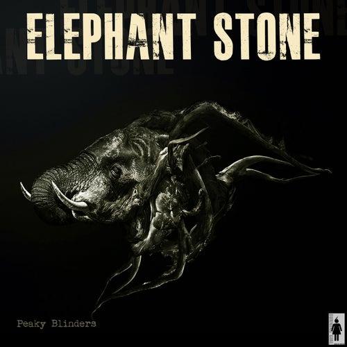 Elephant Stone de Peaky Blinders