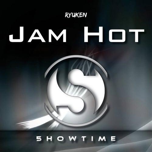 Jam Hot by Ryuken