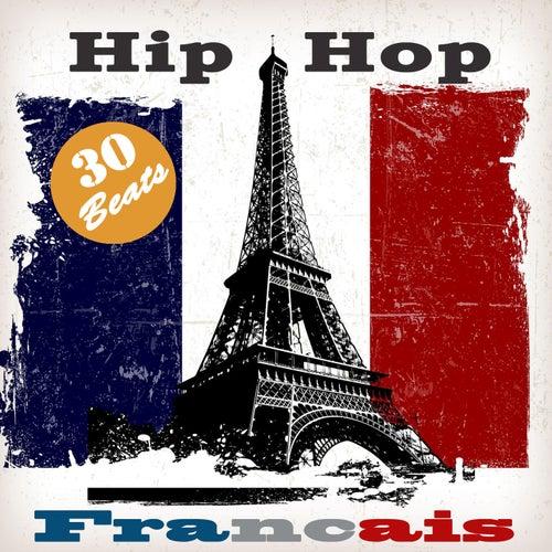 Hip Hop français (30 Old School Instrumental Beats) by