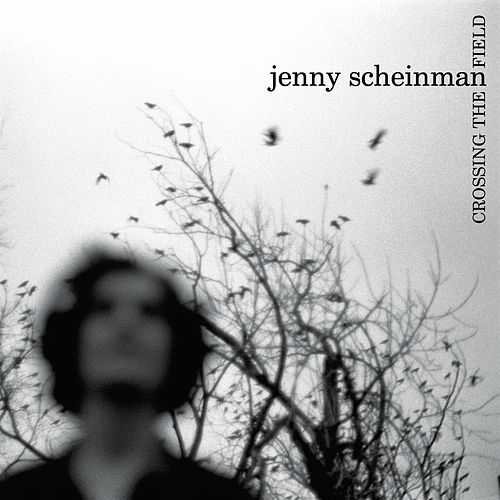 Crossing The Field von Jenny Scheinman